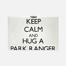 Keep Calm and Hug a Park Ranger Magnets