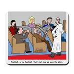 Passing the Plate Mousepad