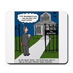 Tough Pastoral Visits Mousepad