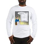 Sermon Telestrator Long Sleeve T-Shirt