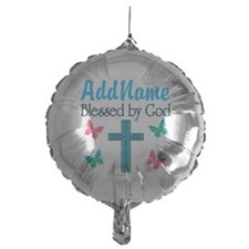 BLESSED BY GOD Balloon