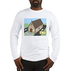 Church Drive-Thru Long Sleeve T-Shirt