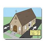Church Drive-Thru Mousepad