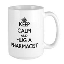 Keep Calm and Hug a Pharmacist Mugs