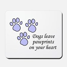 Blue dogs leave pawprints on your heart Mousepad