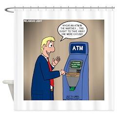Church ATM Shower Curtain