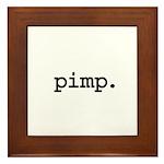 pimp. Framed Tile