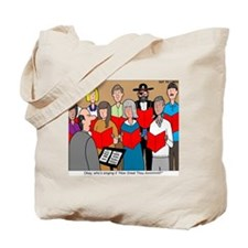 How Great Thou Arrt! Tote Bag