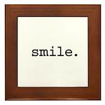 smile. Framed Tile