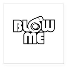 "blow me turbo Square Car Magnet 3"" x 3"""