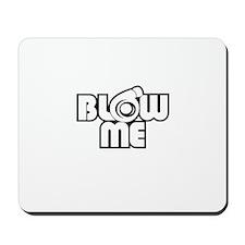 blow me turbo Mousepad