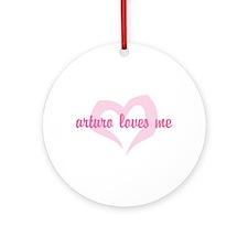 """""""Arturo Loves Me"""" Ornament (Round)"""