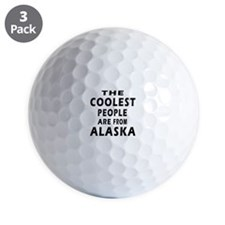 The Coolest People Are From Alaska Golf Ball