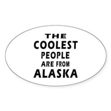 The Coolest People Are From Alaska Decal