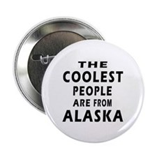 "The Coolest People Are From Alaska 2.25"" Button (1"