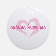 """Antoine Loves Me"" Ornament (Round)"