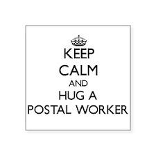 Keep Calm and Hug a Postal Worker Sticker