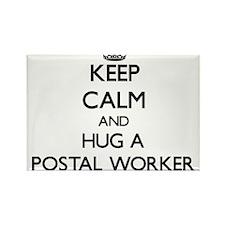 Keep Calm and Hug a Postal Worker Magnets