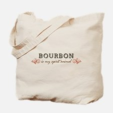 Bourbon Is My Spirit Animal Tote Bag