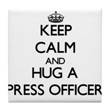 Keep Calm and Hug a Press Officer Tile Coaster