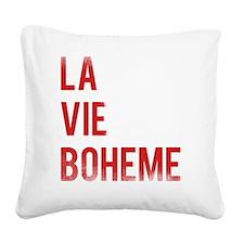 La Vie Boheme Square Canvas Pillow