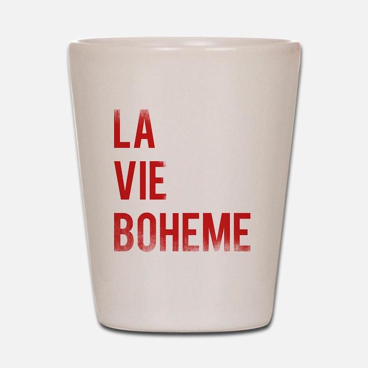 La Vie Boheme Shot Glass