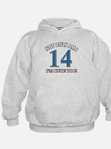 14 year old birthday designs Hoodie