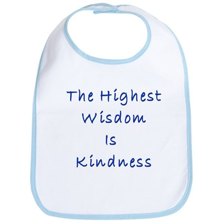Wisdom is Kindness Bib