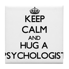 Keep Calm and Hug a Psychologist Tile Coaster