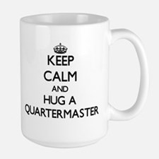 Keep Calm and Hug a Quartermaster Mugs