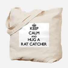Keep Calm and Hug a Rat Catcher Tote Bag