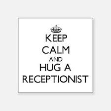 Keep Calm and Hug a Receptionist Sticker