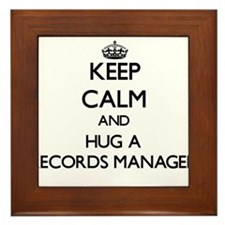 Keep Calm and Hug a Records Manager Framed Tile
