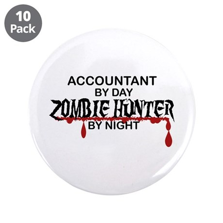 "Zombie Hunter - Accountant 3.5"" Button (10 pack)"