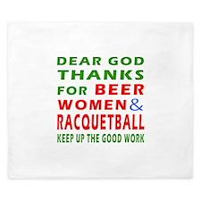 Beer Women and Racquetball King Duvet