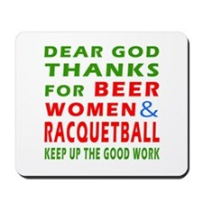 Beer Women and Racquetball Mousepad