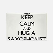 Keep Calm and Hug a Saxophonist Magnets
