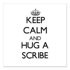 "Keep Calm and Hug a Scribe Square Car Magnet 3"" x"