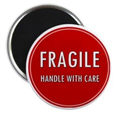 Fragile, Handle with care Magnet
