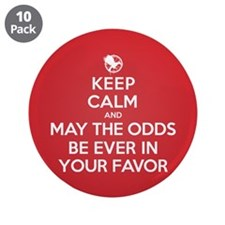 Keep Calm May the Odds Be Ever In Your Favor 3.5""