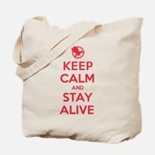 Keep Calm Stay Alive Tote Bag