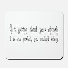 Perfect Church Mousepad