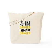 Breaking Bad: I am the Danger Tote Bag