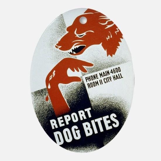 Retro Report Dog Bites Oval Ornament