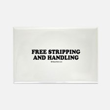 Free stripping and handling / party humor Rectangl
