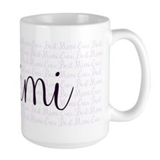 Infinity Best Mimi Ever Mug Mugs