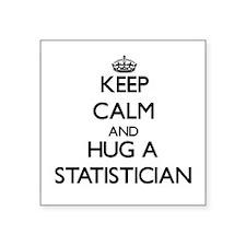 Keep Calm and Hug a Statistician Sticker