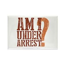 Breaking Bad: Am I Under Arrest Rectangle Magnet