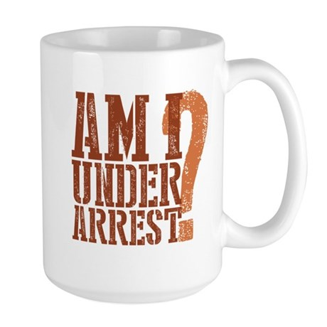 Breaking Bad: Am I Under Arrest Large Mug