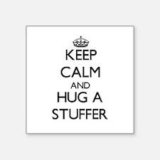 Keep Calm and Hug a Stuffer Sticker
